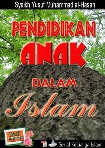 E-Book: Pendidikan Anak Dalam Islam Oleh Syaikh Yusuf Muhammad al-Hasan