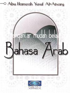 E-Book: Pengantar Mudah Belajar Bahasa Arab, Oleh Abu Hamzah Yusuf Al-Atsary