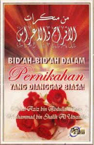 E-Book: Bid'ah-Bid'ah Dalam Pernikahan Yang Dianggap Biasa, Oleh Syaikh Abdul Aziz Bin Abdullah Baaz dan Syaikh Muhammad Bin Shalih Al-Utsaimin