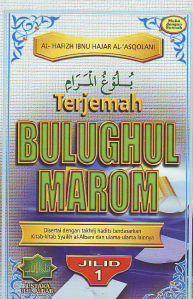 Bulugul Marom (ibnu hajar al-asqolani)