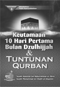 Keutamaan 10 Hari Pertama Dzulhijjah & Tuntunan Qurban