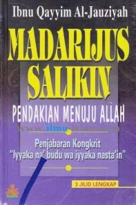 """E-Book: Manarijus Salikin (Pendakian Menuju Allah), Penjabaran Kongkrit """"Iyyaka na'budu wa iyyaka nasta'in"""", Oleh Ibnu Qayyim Al-Jauziyah"""